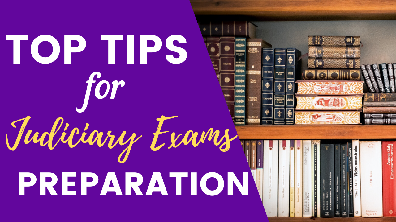 Top Judiciary Exam Preparation Tips to Crack the Judiciary Exam in First Attempt