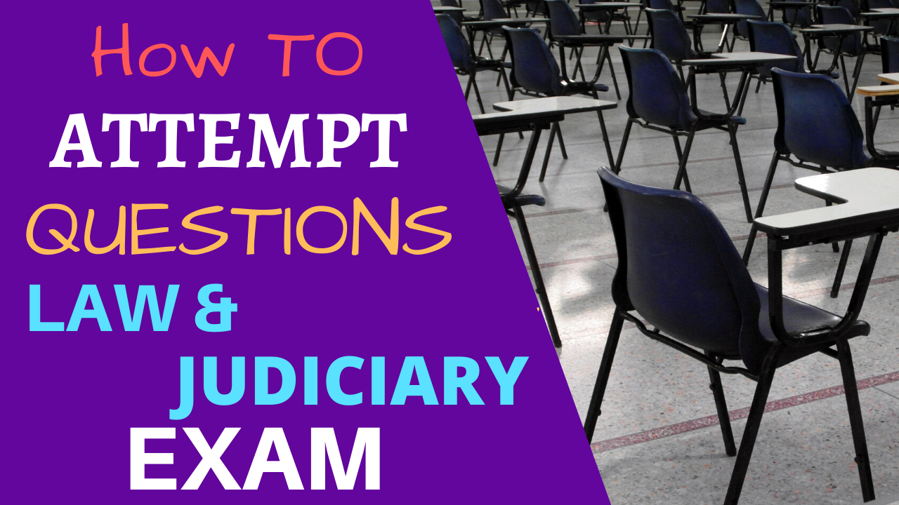 How to Attempt Questions in Law Examination?